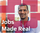 Jobs made real